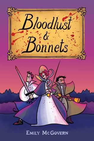 Review: Bloodlust & Bonnets – Emily McGovern