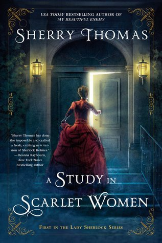 Review: A Study in Scarlet Women – Sherry Thomas