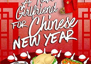 A Fake Girlfriend for Chinese New Year