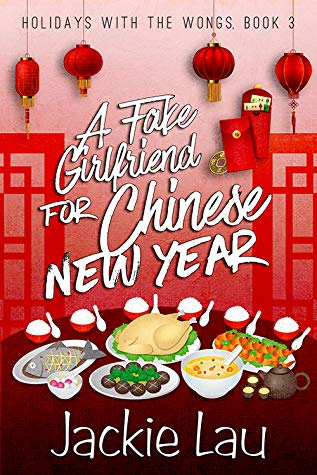Review: A Fake Girlfriend for Chinese New Year's – Jackie Lau