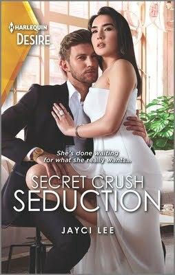 Review: Secret Crush Seduction – Jayci Lee