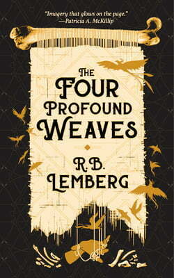 Review: The Four Profound Weaves – R.B. Lemberg