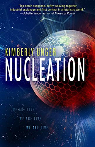 Review: Nucleation – Kimberley Unger