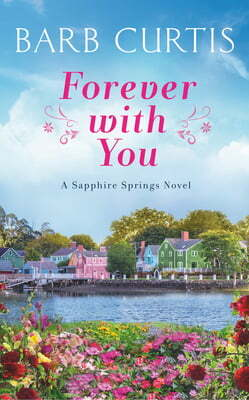 Review: Forever with You – Barb Curtis