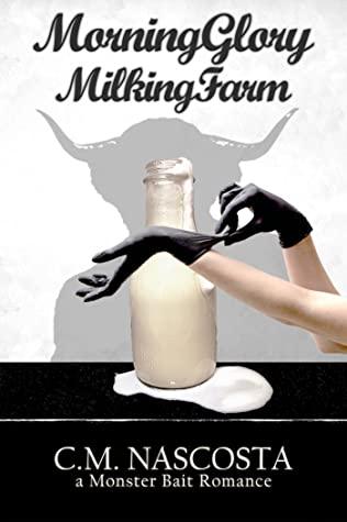 Review: Morning Glory Milking Farm – C.M. Nascosta