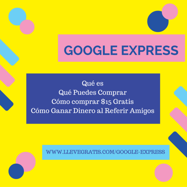 Google Express Gratis