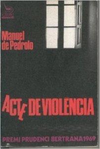 Acte de violència / Manuel de Pedrolo