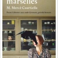 L'afer marsellès / M. Mercè Cuartiella