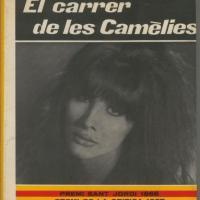 El carrer de les Camèlies / Mercè Rodoreda