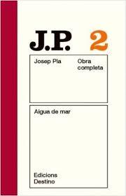 Aigua de mar / Josep Pla