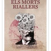 Els morts riallers / Ferran Sáez Mateu