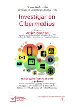 Investigar en Cibermedios. Conferencia y Mesa Redonda. Barcelona, 25 de Febrero 2016