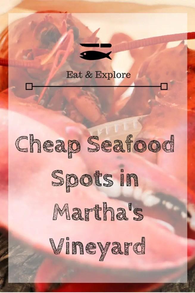 Martha's Vineyard Cheap Seafood