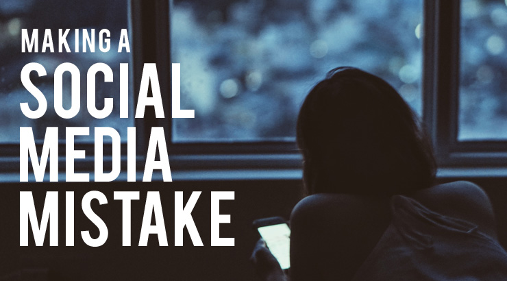 Making a Social Media Mistake
