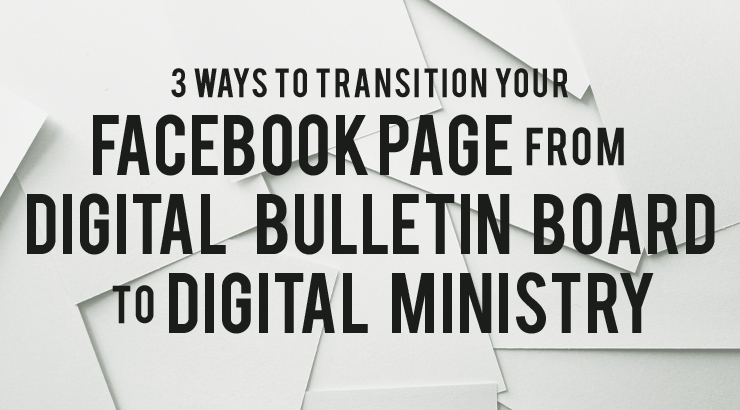 Digital Bulletin Board to Digital Ministry