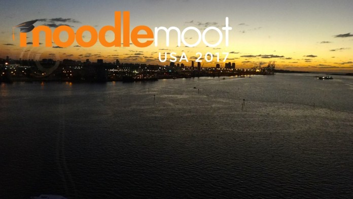MoodleMoot US Miami 2017 'Está Entera', Will Go Just As Planned