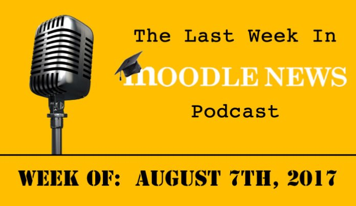 The Last Week In MoodleNews for August 7,2017