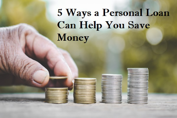 personal loan can help you save money