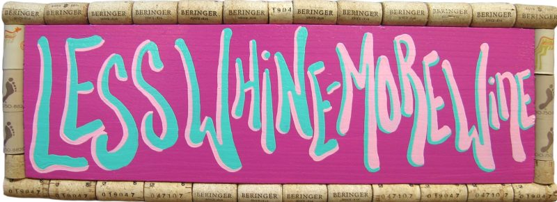 Wine Cork Hand Painted Sign