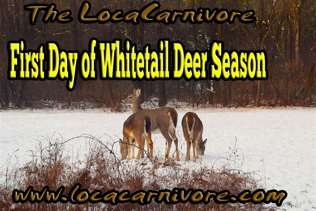 First Day of Whitetail Deer Season