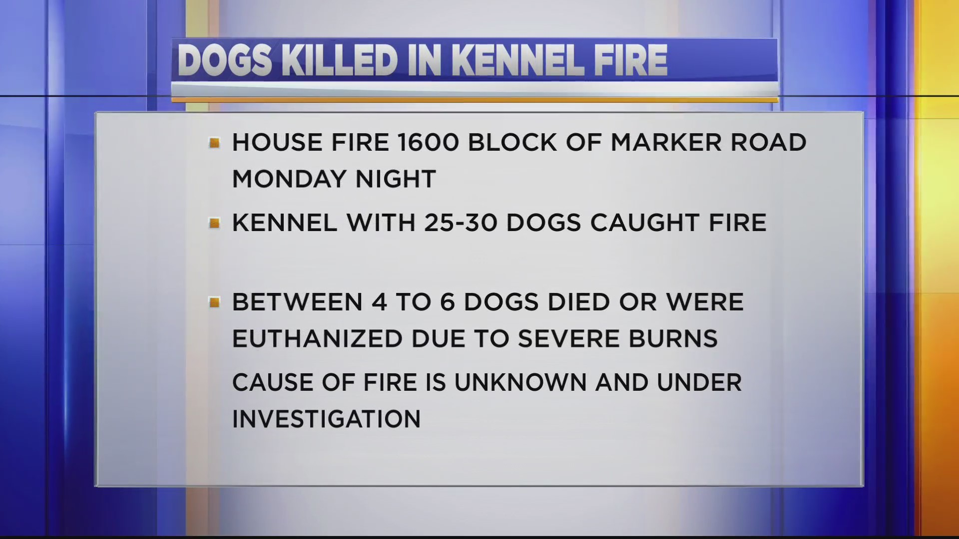 Kennel fire