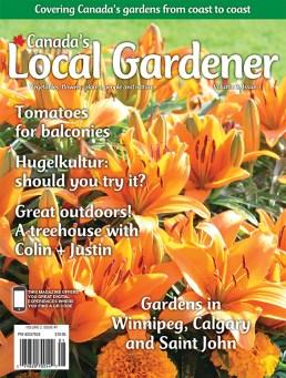 Canada's Local Gardener Magazine all-Canada issue