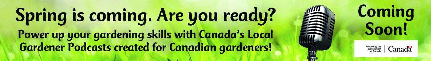 Canada's Local Gardener Podcasts
