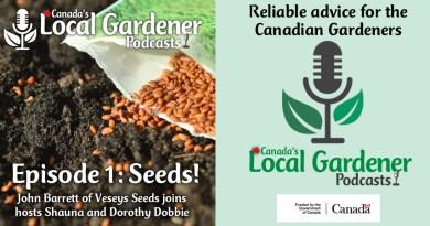 Canada's Local Gardener Podcast Episode 1: seeds