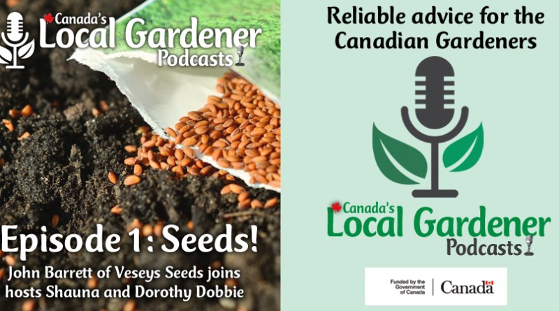 Canada's Local Gardener Podcast Episode 1: seeds
