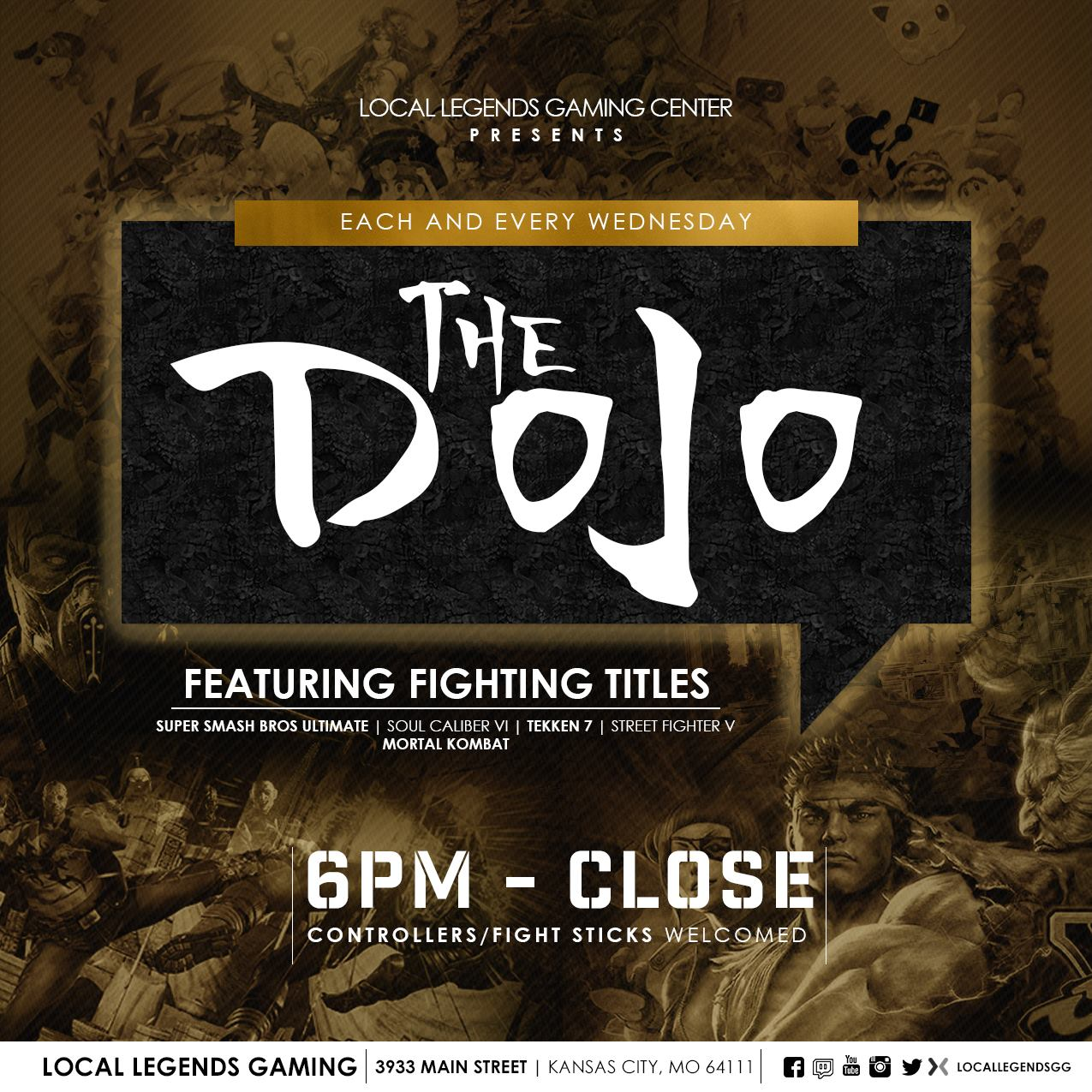 The DOJO : Every Wednesday