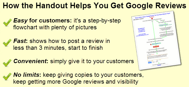"One-Page Handout for Getting Easy ""Google Reviews"" from Customers http://LocalAdz.net 702-518-6567 Las Vegas NV 89102"