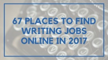 67 Places to Find Writing Jobs Online in 2017