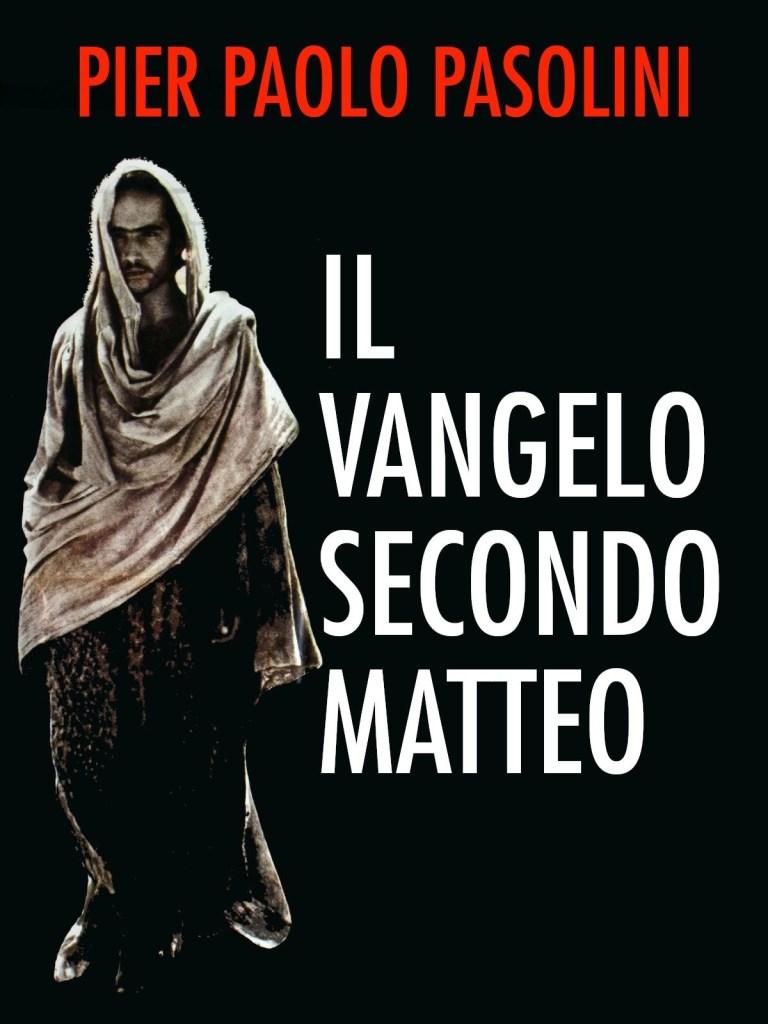 Il Vangelo secondo Matteo (1964): il Cristo visto dagli occhi di un laico 2
