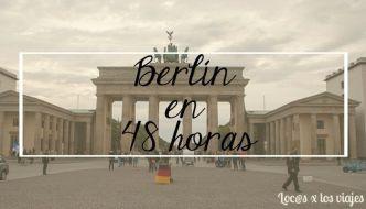 Qué ver en Berlín en 48 horas