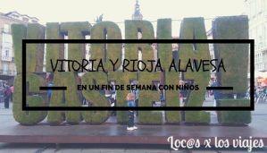 Vitoria y Rioja Alavesa 2015