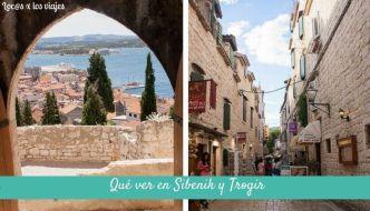 Qué ver en Sibenik y Trogir