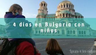 Guía: Cuatro días en Bulgaria