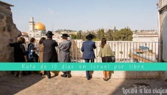 Ruta de 10 días por libre en Israel y Palestina