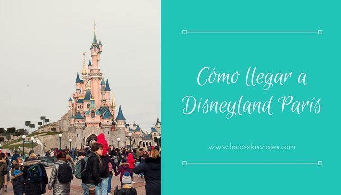 Cómo llegar a Disneyland París