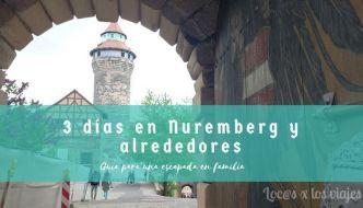 Guía: Tres días en Nuremberg y alrededores