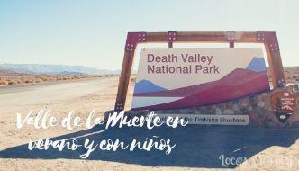 El Valle de la Muerte con niños