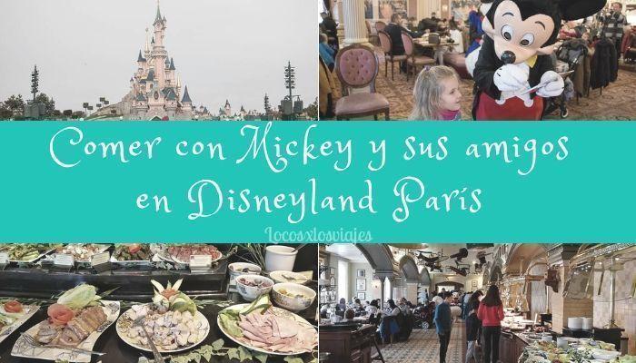 Comer con Mickey Mouse y otros personajes en Disneyland París