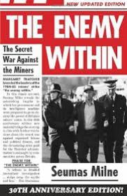 Seumas Milne, The enemy within