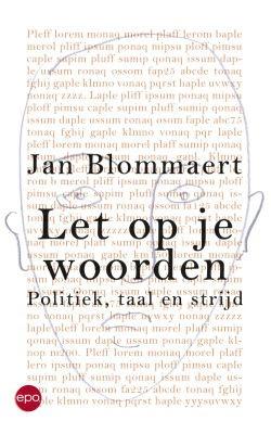 Jan Blommaert, let op je woorden
