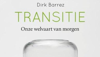 Transitie: onze welvaart van morgen
