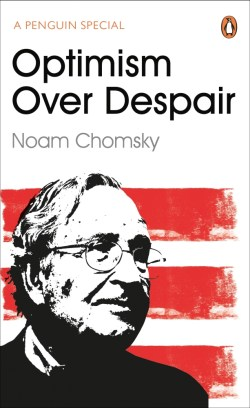 Optimism over Despair – On Capitalism, Empire and Social Change