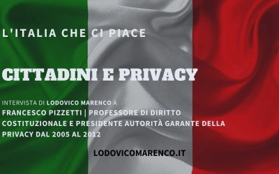 CITTADINI E PRIVACY | Intervista a Francesco Pizzetti – Garante della Privacy 2005 – 2012