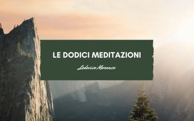 Le dodici meditazioni