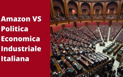 Amazon VS Politica Economica Industriale Italiana
