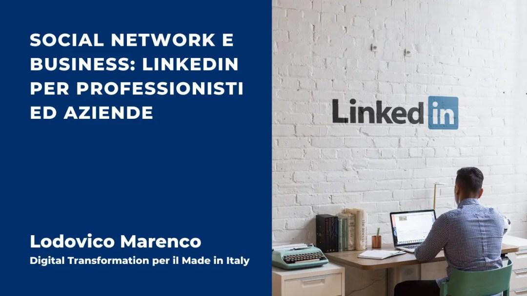 Social Network e Business LinkedIn per Professionisti ed Aziende